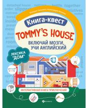 Книга-квестTommy's house лексика Дом интерактивная книга приключений ТД Феникс